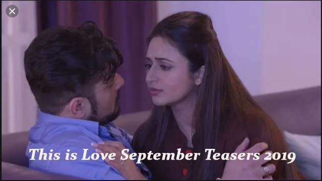 This is Love September Teasers 2019 Glow Tv